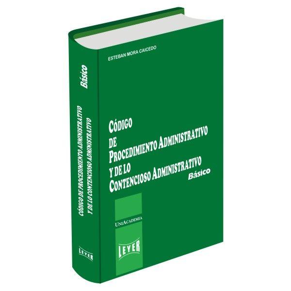 </br>Código de Procedimiento Administrativo y de lo Contencioso Administrativo Básico