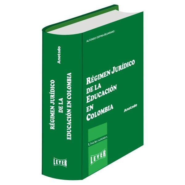 </br>Régimen Jurídico de la Educación en Colombia Básico