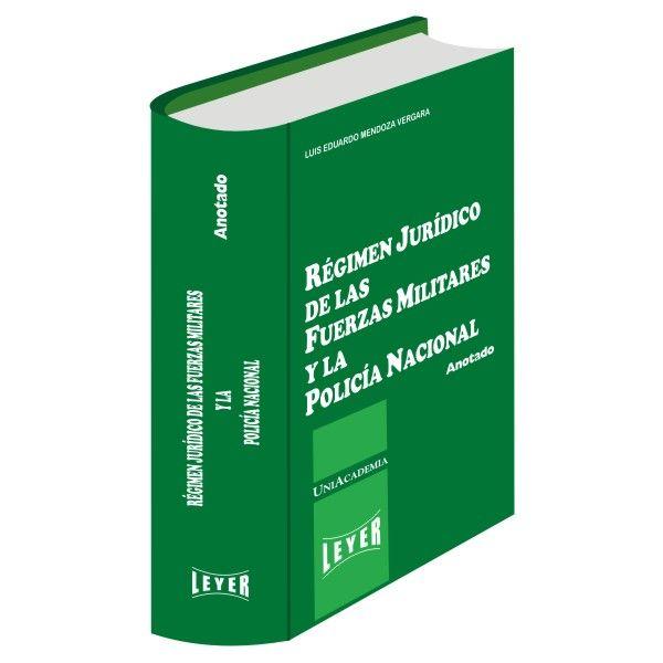 </br>Régimen Jurídico de las Fuerzas Militares y la Policía Nacional Básico</br>